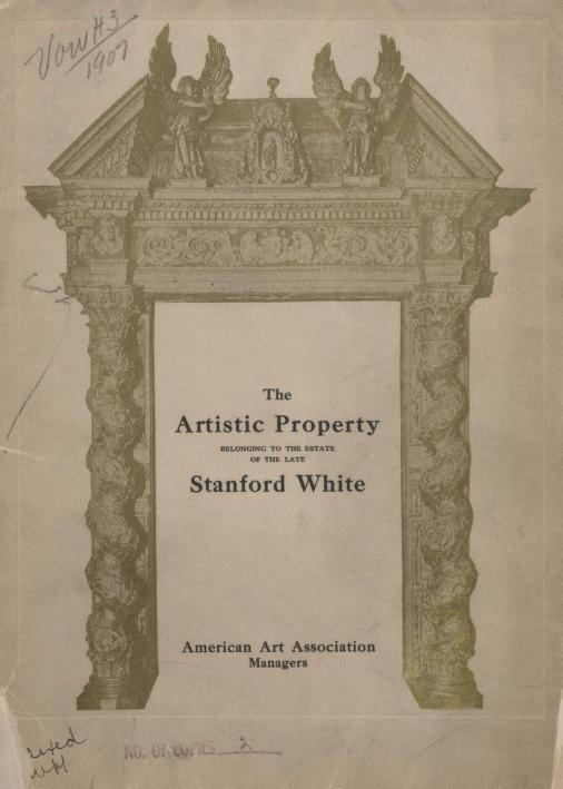 American Art Association - Illustrated catalogue of the artistic furnishings and interior decorations of the residence no. 121 East Twenty-first street, New York City [electronic resource] : to be sold at unrestricted public sale on the premises by order of the estate of the late Stanford White on the dates herein mentioned