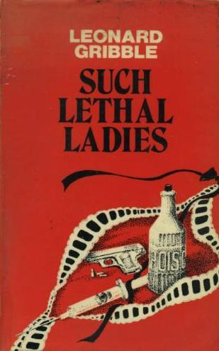 Such Lethal Ladies