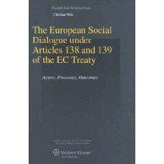 Download The European Social Dialogue under Articles 138 and 139 of the EC Treaty