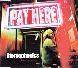 Just Looking by Stereophonics