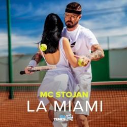 MC Stojan - La Miami