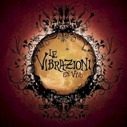 Le Vibrazioni - Vieni da me