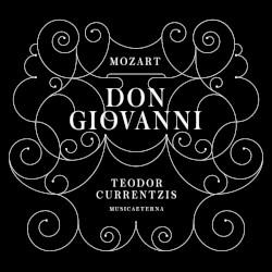 Don Giovanni by Wolfgang Amadeus Mozart ;   MusicAeterna ,   Teodor Currentzis