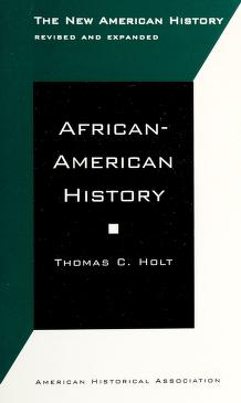 Cover of: African-American History | Thomas C. Holt