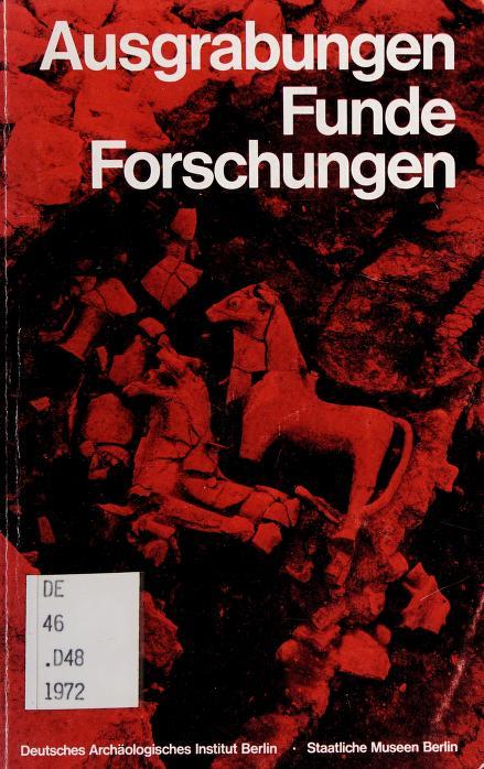 Ausgrabungen, Funde, Forschungen by Deutsches Archäologisches Institut