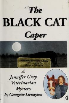 Cover of: The Black Cat Caper   Georgette Livingston