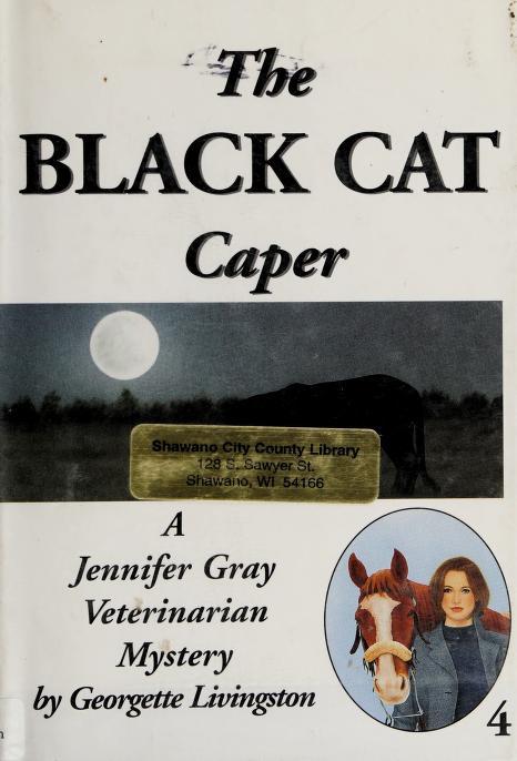 The Black Cat Caper by Georgette Livingston