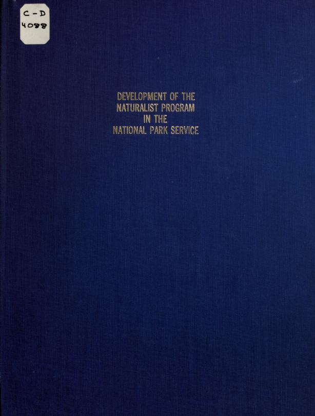 Development of the naturalist program in the National Park Service by Bryant, H. C.