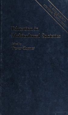 Cover of: Education in multicultural societies | Trevor Corner