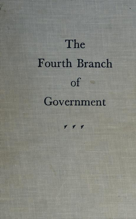 The fourth branch of Government. by Douglass Cater