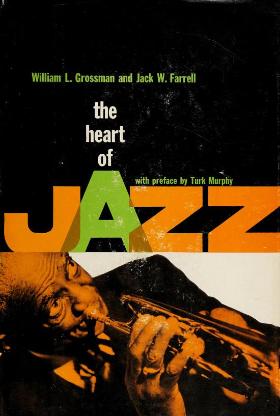 The heart of jazz by William L. Grossman