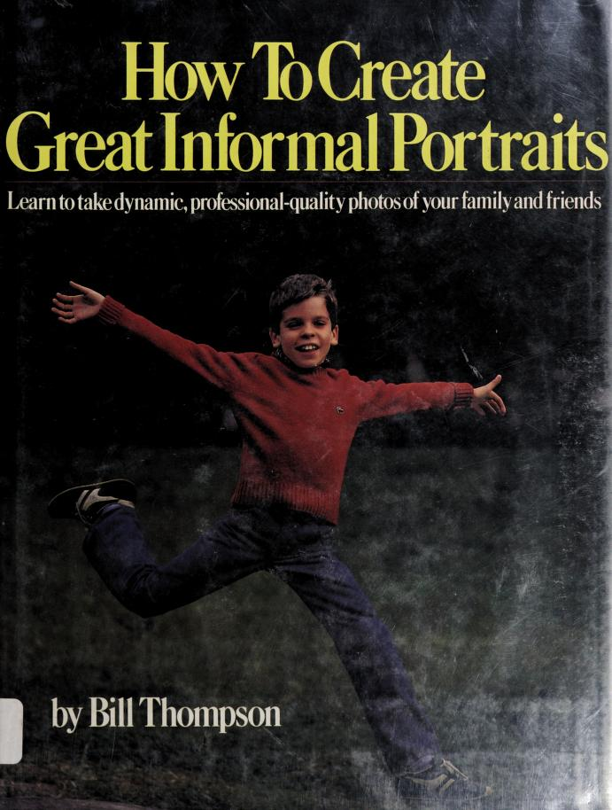 How to create great informal portraits by Bill Thompson