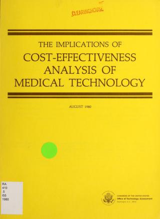 The implications of cost-effectiveness analysis of medical technology by United States. Congress. Office of Technology Assessment.
