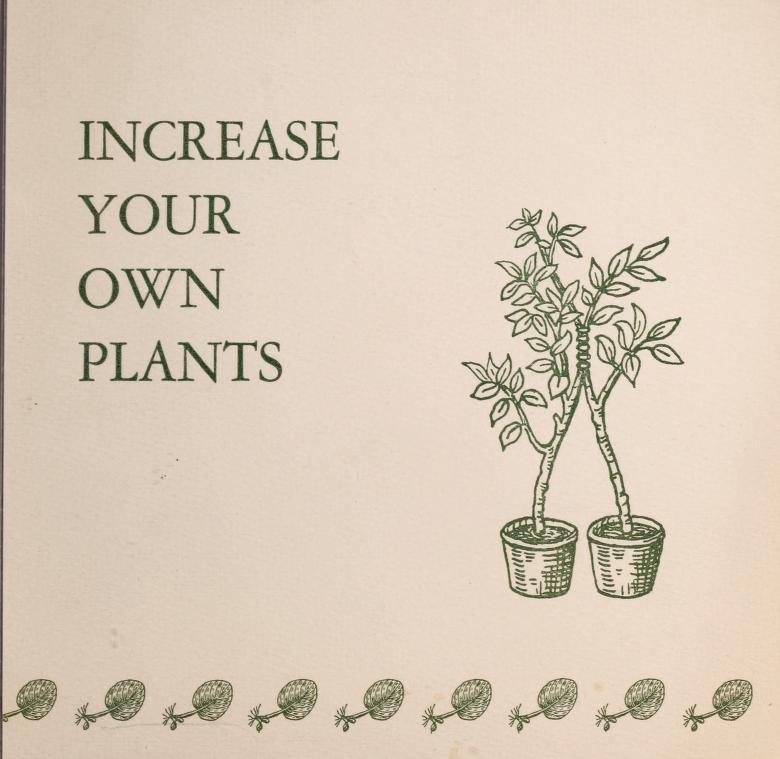 Increase your own plants by Garden Club of America. Horticulture Committee