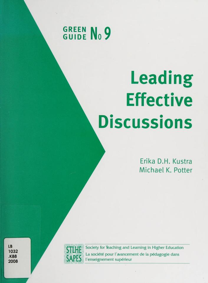 Leading effective discussions by Erika D. H. Kustra