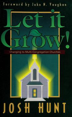 Cover of: Let it grow! | Josh Hunt