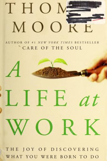 Cover of: A life at work | Moore, Thomas