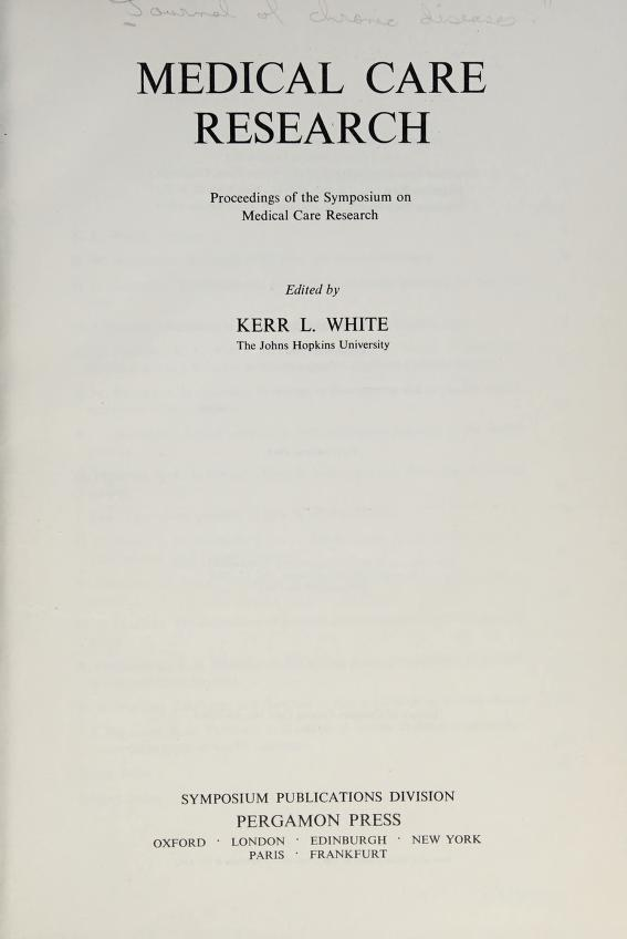 Medical care research by Edited by Kerr L. White.