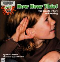 Cover of: Now hear this!   Melissa Stewart