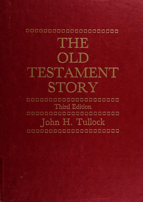 The Old Testament story by Tullock, John H.