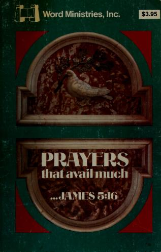 Cover of: Prayers that Avail Much | Inc. Staff Word Ministries