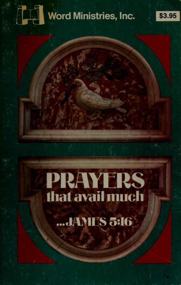 Prayers that Avail Much by Inc. Staff Word Ministries