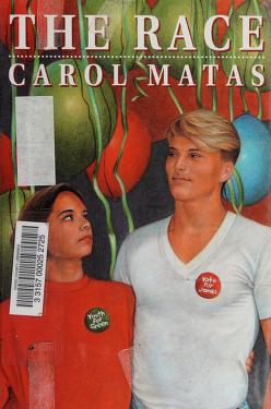 Cover of: The race | Carol Matas