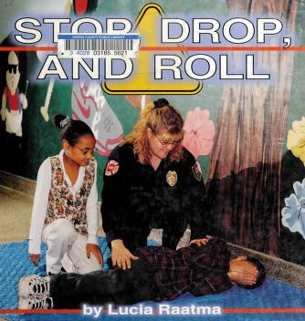 Cover of: Stop, Drop and Roll (Fire Safety) | Michael Dahl