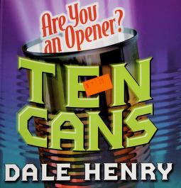 Cover of: Ten cans | Dale Henry