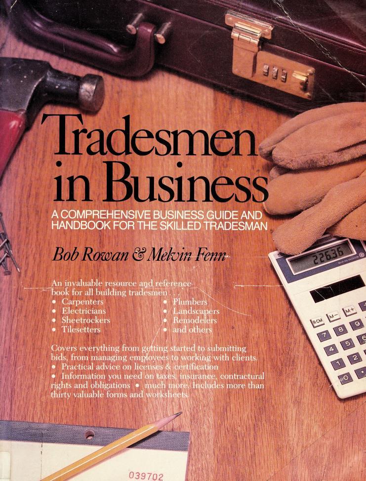 Tradesmen in business by Bob Rowan