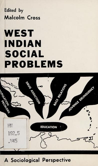 West Indian social problems by Edited by Malcolm Cross.