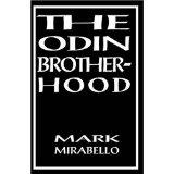 The Odin Brotherhood by Mirabello, Mark