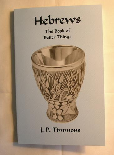 Hebrews by JP Timmons